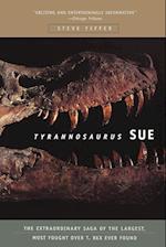 Tyrannosaurus Sue af Steve Fiffer