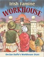 Irish Famine Workhouse Diary