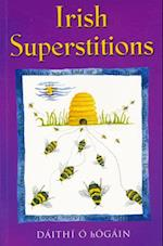 Irish Superstitions (Irish Customs and Traditions)