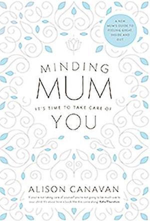 Minding Mum