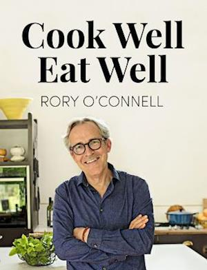 Cook Well Eat Well