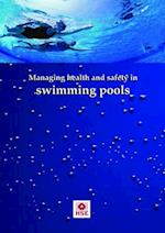 Managing Health and Safety in Swimming Pools (Guidance booklet, nr. 179)