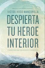 Despierta tu héroe interior af Victor Hugo Manzanilla
