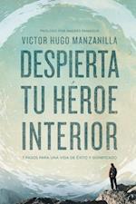 Despierta tu heroe interior af Victor Hugo Manzanilla