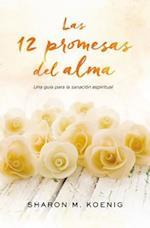 Las 12 promesas del alma af Sharon M. Koenig
