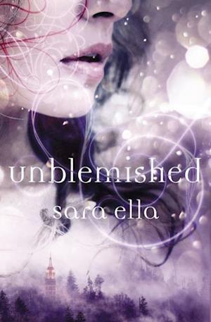 Unblemished af Sara Ella