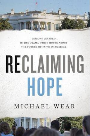 Bog, hardback Reclaiming Hope af Michael R. Wear