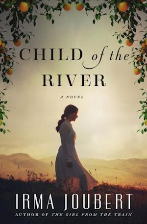 Child of the River af Irma Joubert