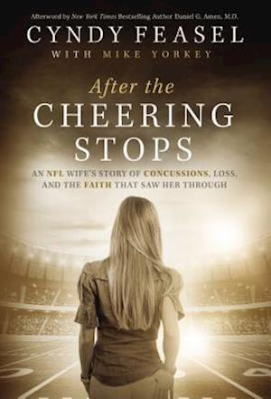 Bog, hardback After the Cheering Stops af Cyndy Davy Feasel