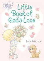 Precious Moments Little Book of God's Love (Precious Moments)