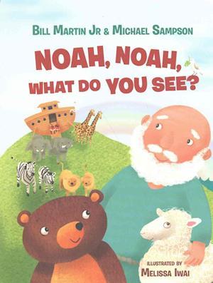 Bog, papbog Noah, Noah, What Do You See? af Bill Martin