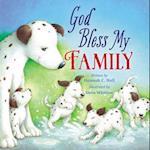 God Bless My Family (A God Bless Book)