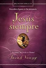 Jesús siempre/ Jesus Always