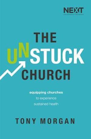 Bog, paperback The Unstuck Church af Tony Morgan