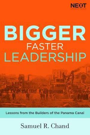 Bog, hardback Bigger, Faster Leadership af Samuel Chand