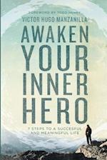 Awaken Your Inner Hero af Victor Hugo Manzanilla