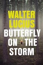 Butterfly on the Storm (The Heartland Trilogy, nr. 1)