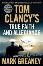 Tom Clancy's True Faith and Allegiance af Mark Greaney