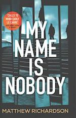 My Name Is Nobody (Wilde and Vine)
