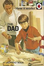 How it Works: The Dad (Ladybirds for Grown Ups)