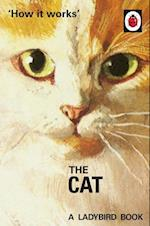 How it Works: The Cat (Ladybirds for Grown Ups)