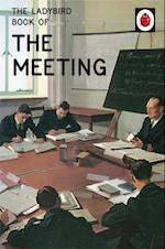 The Ladybird Book of the Meeting (Ladybirds for Grown Ups)