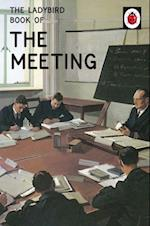 Ladybird Book of the Meeting (Ladybirds for Grown Ups)