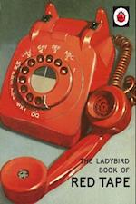 Ladybird Book of Red Tape (Ladybirds for Grown Ups)