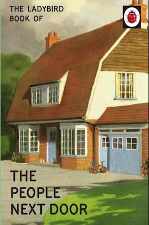 Ladybird Book of the People Next Door af Jason Hazeley, Joel Morris