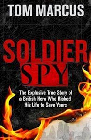 Bog, paperback Soldier Spy af Tom Marcus