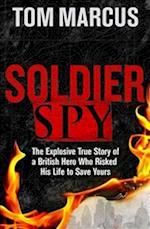 Soldier Spy af Tom Marcus