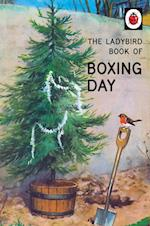The Ladybird Book of Boxing Day (Ladybirds for Grown Ups)