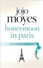 Paris for One and Other Stories af Jojo Moyes