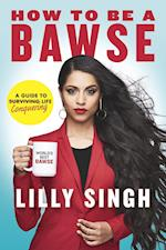 How to Be a Bawse