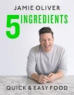 5 Ingredients - Quick & Easy Food af Jamie Oliver
