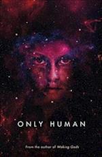 Only Human af Sylvain Neuvel
