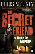 The Secret Friend af Chris Mooney