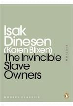 Invincible Slave-Owners (Penguin Modern Classics)