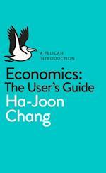 Economics: The User's Guide (Pelican Books)
