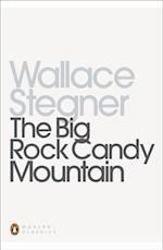 Big Rock Candy Mountain af Wallace Stegner