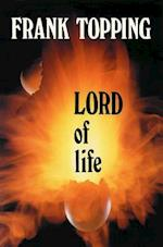 Lord of Life (Frank Topping)