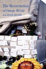 The Resurrection of Oscar Wilde