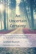 Uncertain Certainty af Graham Buxton