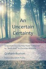 Anx Uncertain Certainty af Graham Buxton