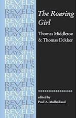 The Roaring Girl af Thomas Middleton, Paul A Mulholland, Thomas Dekker