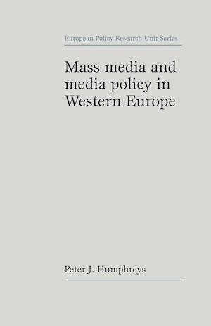 Mass Media and Media Policy in Western Europe