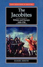 The Jacobites (New Frontiers in History)
