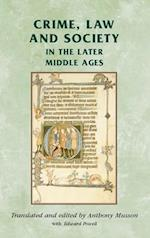 Crime, Law and Society in the Later Middle Ages af Edward Powell