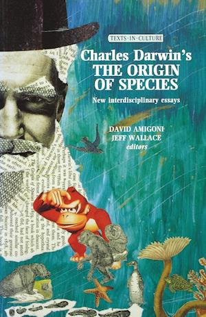 Charles Darwin's the Origin of Species: New Interdisciplinary Essays
