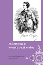 An Anthology of Women's Travel Writings af Sara Mills, Shirley Foster